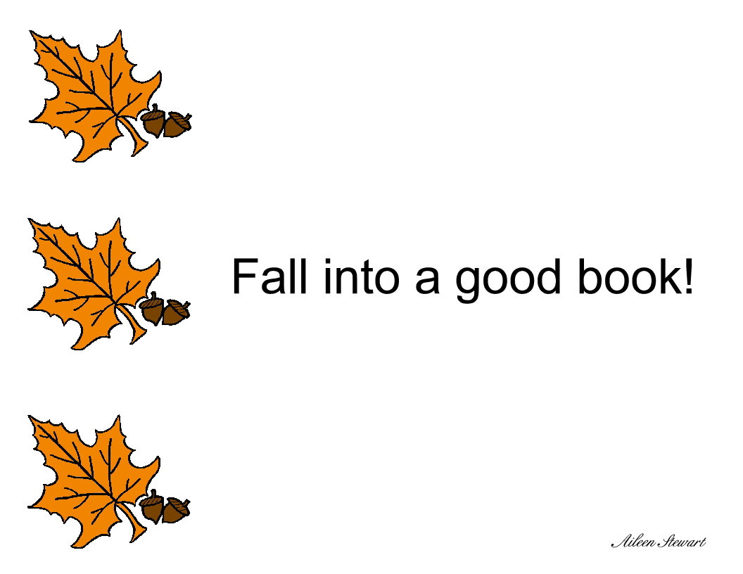 Oak leaf and acorns - Fall into a good book